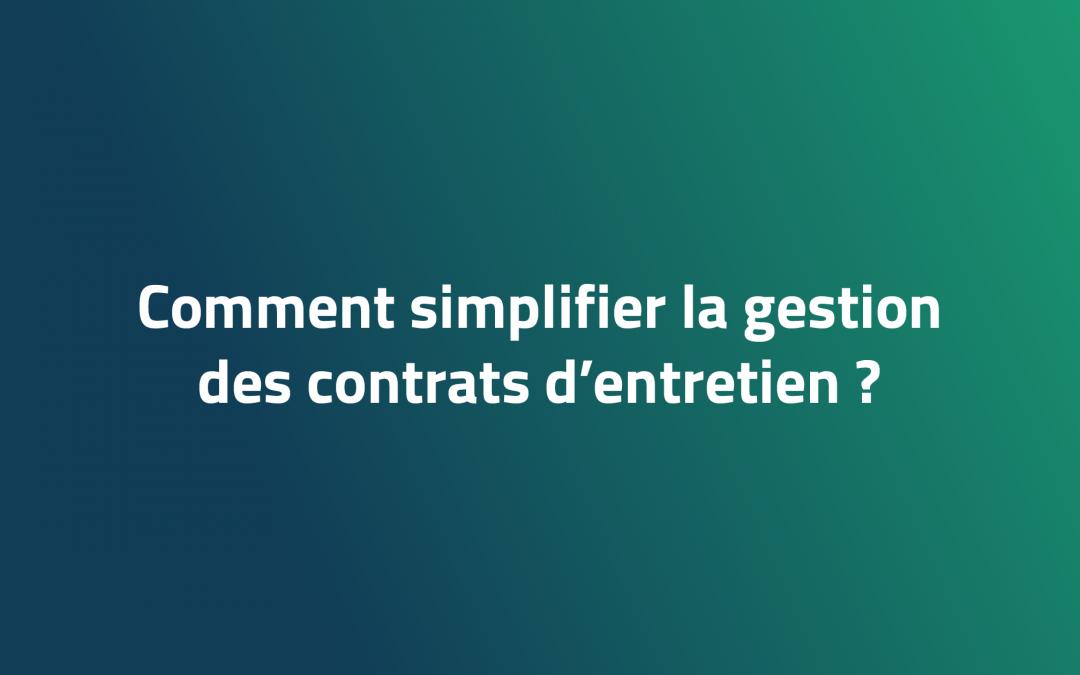 [Tour de France] Comment simplifier la gestion des contrats d'entretien ?